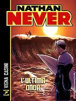 Nathan Never. L'ultima onda e altre storie