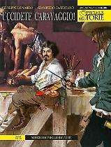 Uccidete Caravaggio!