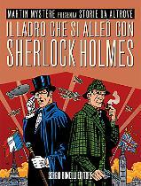 Il ladro che si alleò con Sherlock Holmes - Storie da Altrove 19 cover
