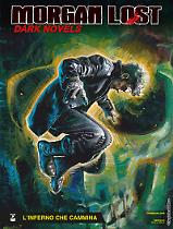 L'inferno  che cammina - Morgan Lost Dark Novels 03 cover