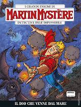 Il dio che venne dal mare - Martin Mystère bimestrale 356 cover