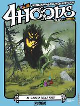 Il gioco delle fate - 4Hoods 05 cover
