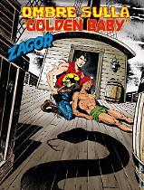 Ombre sulla Golden Baby - Zagor 638 cover