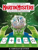 Il cervello quantico - Martin Mystère 364 cover