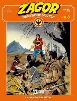 La banda dei Métis - Zagor Darkwood Novels 03 cover