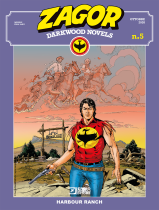 Harbour Ranch - Zagor Darkwood Novels 05 cover
