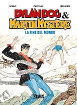 Dylan Dog & Martin Mystère. La fine del mondo