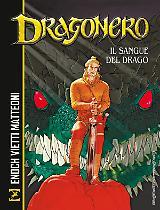Dragonero. Il sangue del drago